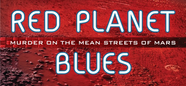 [Red Planet Blues banner]